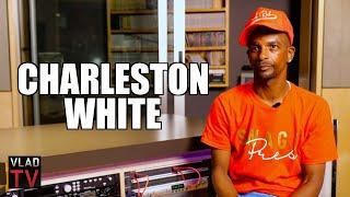 Charleston White on Why He Said