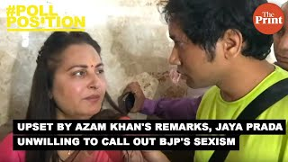 Jaya Prada is disturbed about Azam Khan's remarks but unwilling to call out BJP's sexism
