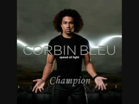 5. Champion - Corbin Bleu (Speed of Light)