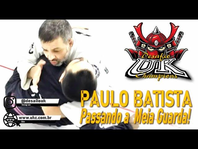 Paulo Batista ensina como trabalhar na meia guarda