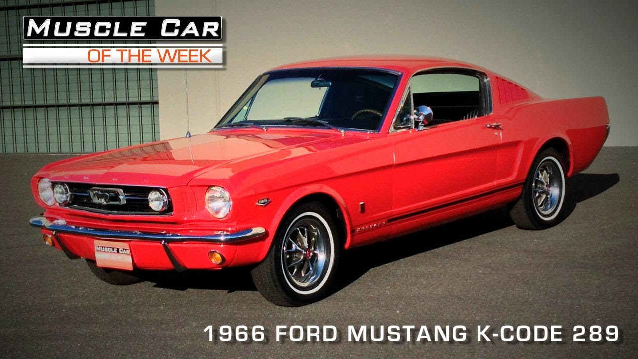 Muscle car of the week video 87 1966 ford mustang 289 k code youtube
