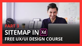 Sitemap In Adobe Xd | Ux Course | Ep 5 | Part 3
