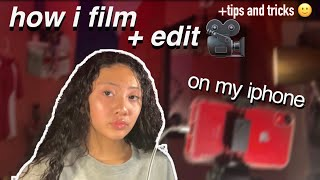 HOW I FILM & EDIT MY VIDEOS ON MY IPHONE