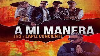JN3 Ft. Lapiz Conciente – A Mi Manera (2018)