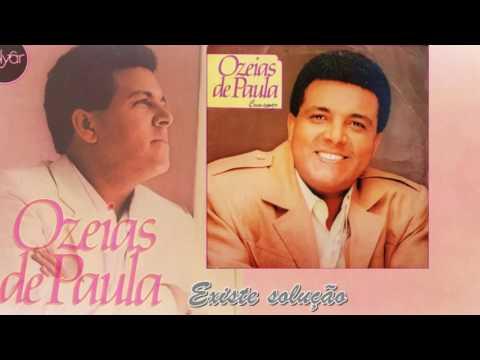 03. Existe solução - Ozéias de Paula (Lp Com amor) PolyGram Discos 1987