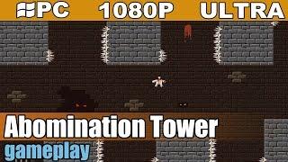 Abomination Tower gameplay HD - Platformer - [PC - 1080p]
