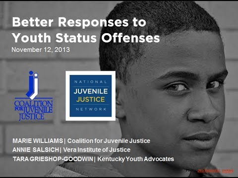 Better Responses to Youth Who Commit Status Offenses Webinar