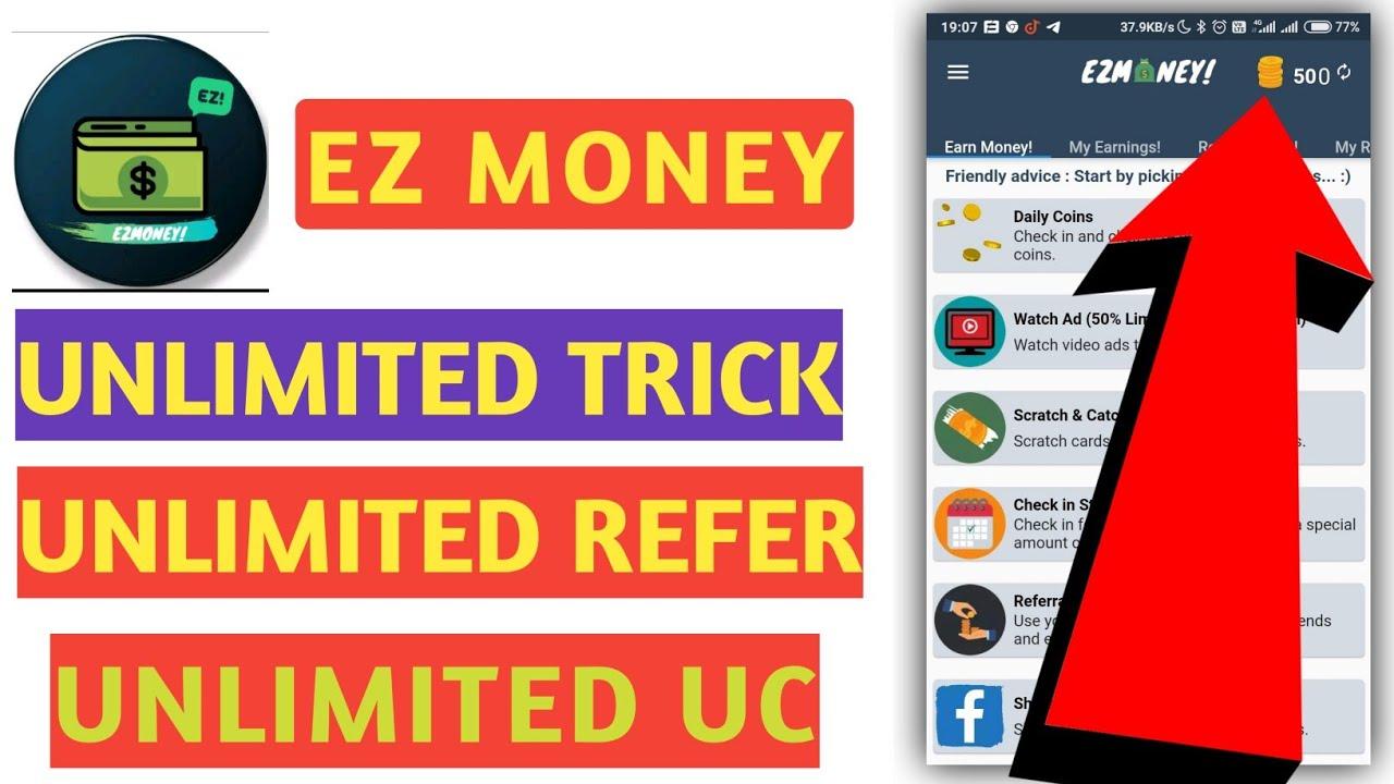 Ez Money App Unlimited Trick Ez Money App Referral Code Ez Money Ez Money App Youtube