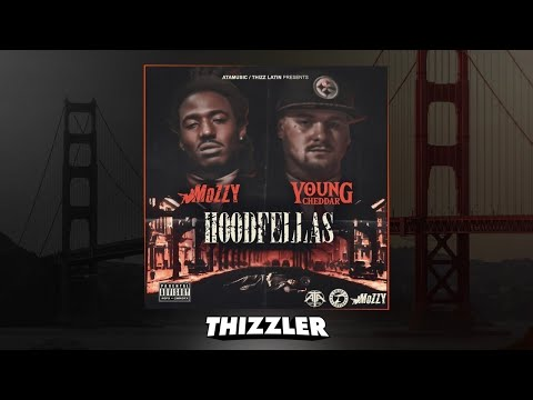 Young Cheddar ft. Mozzy - Hoodfellaz [Thizzler.com Exclusive]