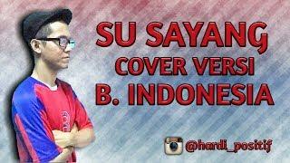download lagu su sayang versi indonesia