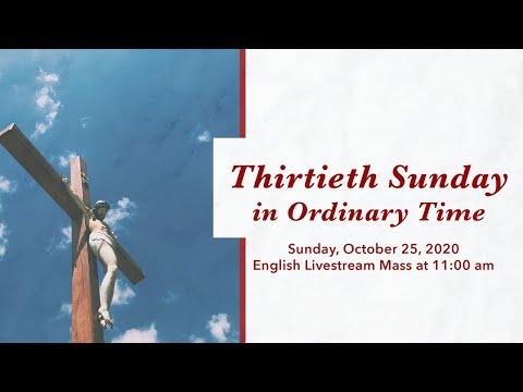 Sunday Mass (English) - October 25, 2020, 11:00 am