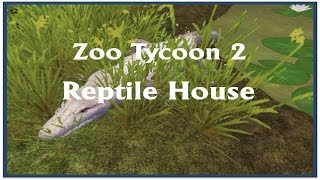 Zoo Tycoon 2 Lets Play - Reptile House - Episode #4