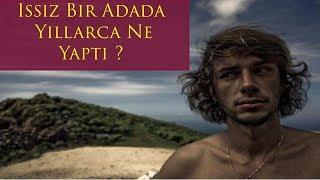 4 Yıl Issız Bir Adada Tek Başına Kalan Adam- Alexander Selkirk