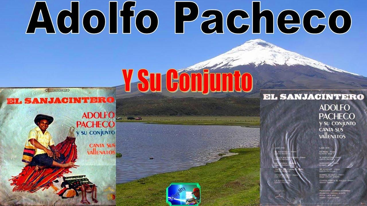 Adolfo Pacheco y su conjunto LP El Sanjacintero Vallenatos Antaño MIX