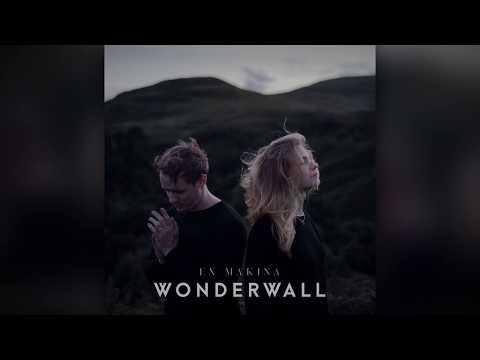 Ex Makina - Wonderwall (Official Audio) [CBS 'FBI' Promo Music]