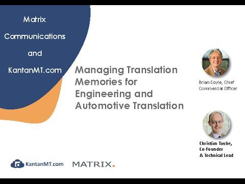 Managing Translation Memories for Engineering and Automotive Translation