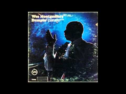 Wes Montgomery  Bumpin'