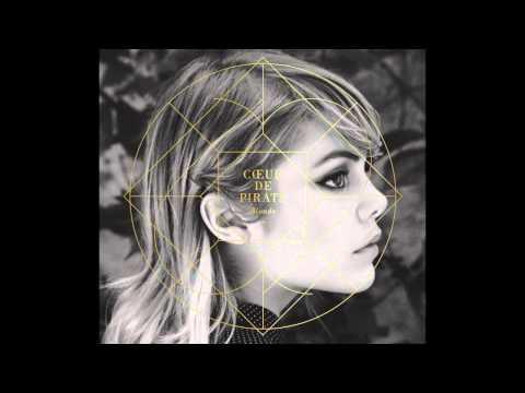 Coeur de Pirate - Blonde - Full Album