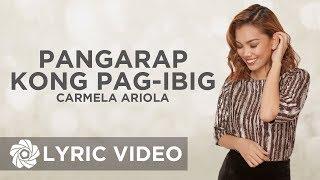 Carmela Ariola - Pangarap Kong Pag-Ibig (Lyrics)