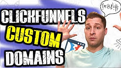 ClickFunnels Custom Domains: Everything you need to know