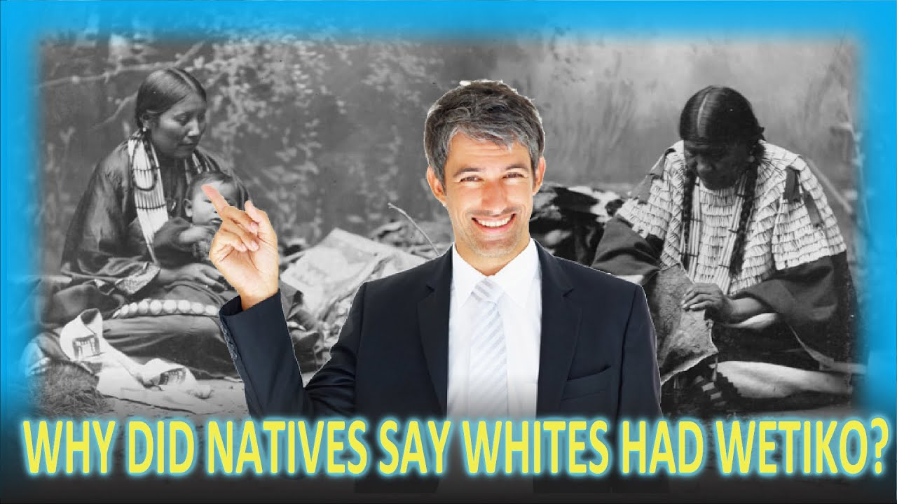 Why Native Americans Said White People Have a Disease Called 'Wetiko'