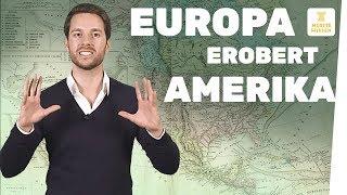 Wie die Europäer Amerika erobern I Geschichte einfach erklärt