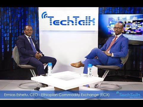 S10 Ep.6&7 - Ethiopian Commodity Exchange ECX CEO Ermias Eshetu - TechTalk With Solomon