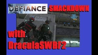 Defiance Gameplay with DraculaSWBF2 - Hot Crazy Summer 06/23/2017