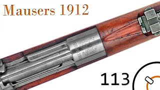 Small Arms of WWI Primer 113: Mausers 1912