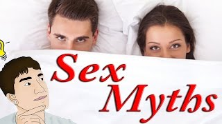10 Sex Myths You Shouldn't Believe