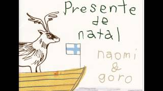 Naomi & Goro - Have Yourself A Merry Little Christmas