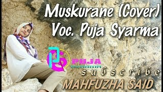 Puja Syarma Muskurane Cover Version.mp3