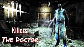 DBD KILLERS! Playing As: The Doctor