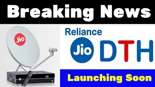 Jio DTH Launching in India | Plans, Price & Offers | Online Booking