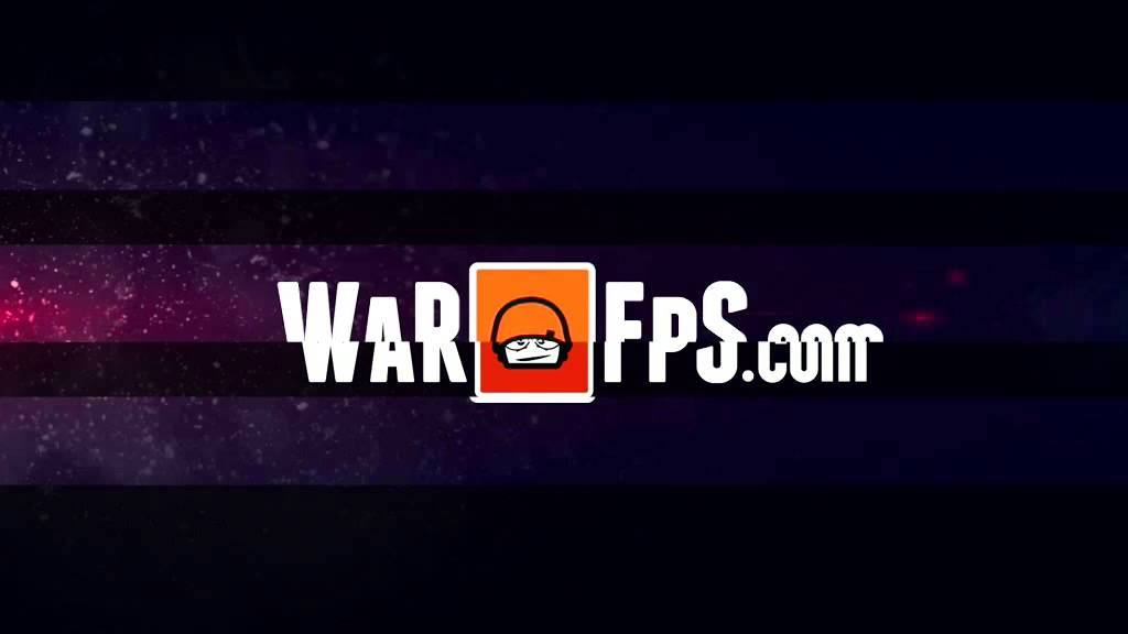 WarFPS Intro/Outro communautaire