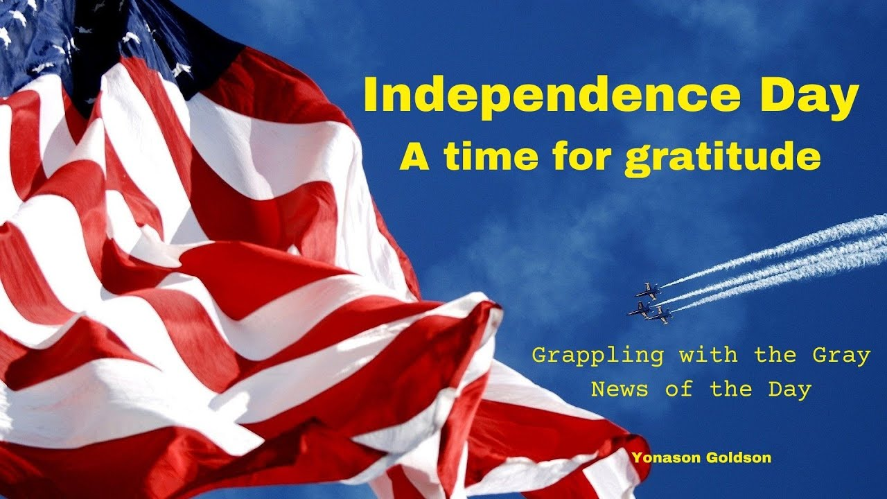 Remember Independence Day with gratitude