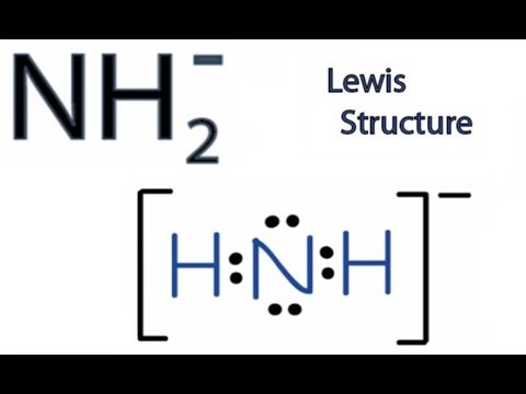 NH2- Lewis Structure: How to Draw the Lewis Structure for NH2-