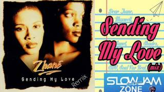 Sending My Love (remix) Zhane