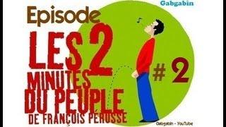 Les Deux Minutes du Peuple - Partie 2