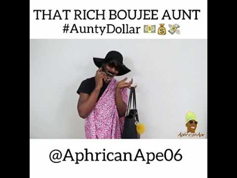 Video(skit): AphricanApe - That Boujee Dollar Aunty