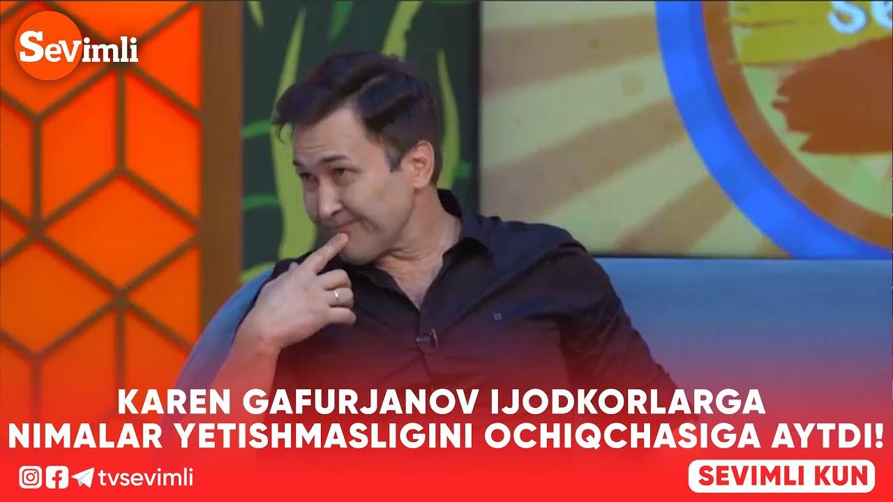 KAREN GAFURJANOV IJODKORLARGA NIMALAR YETISHMASLIGINI OCHIQCHASIGA AYTDI! (JONLI EFIR)