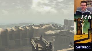 ICO (PS2 / PS3) || Episodio 1 - En español || Longplay / Walkthrough / Serie / Guía