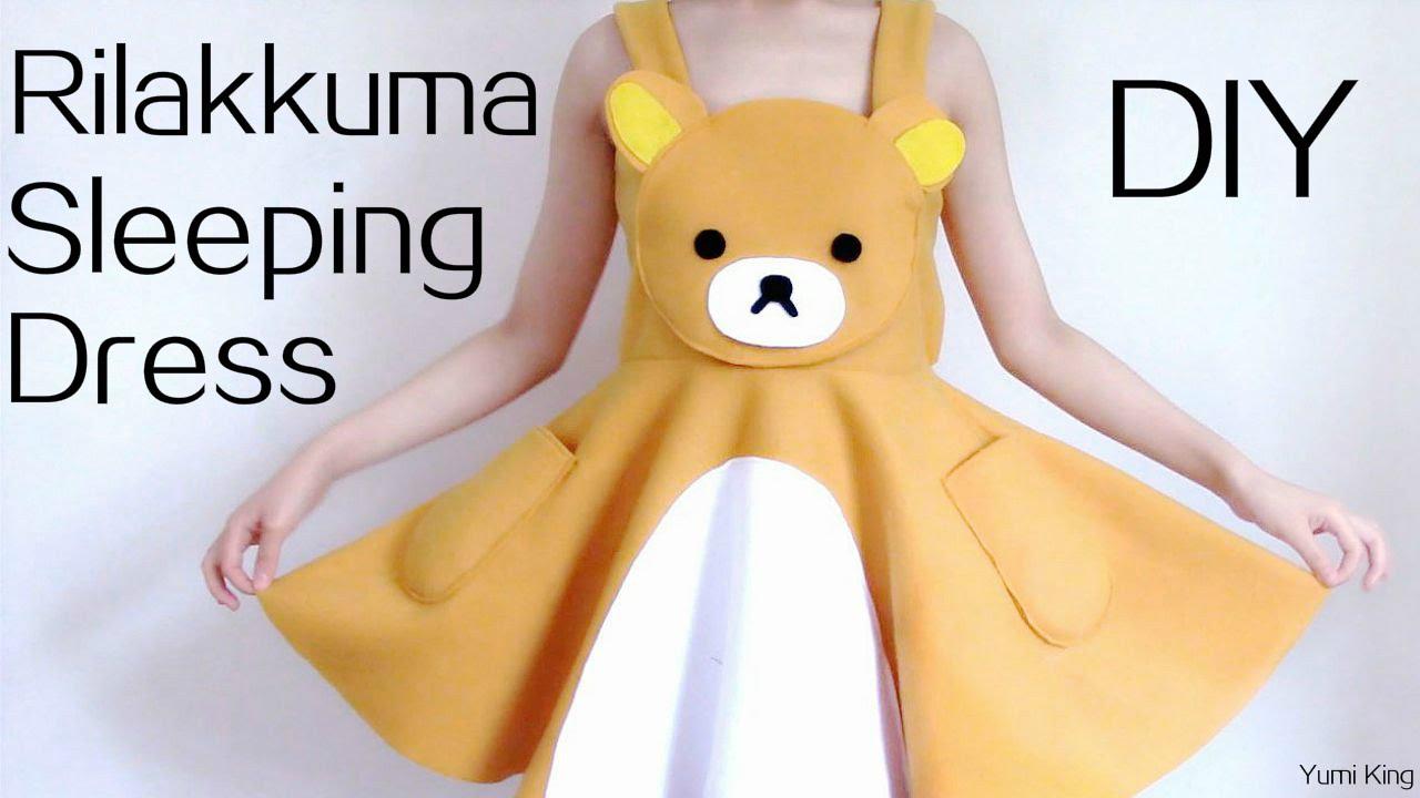 4a2dd9158e DIY Rilakkuma Dress Sleeping Dress - YouTube