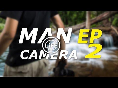 Man Life Camera ผู้ชายขายภาพ Ep2 หาเงินที่น้ำตก (น้ำตกเจ็ดสาวน้อย) by SiiKA