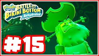 SpongeBob Squarepants: Battle for Bikini Bottom Rehydrated - Part 15 - Ghost Pirate!