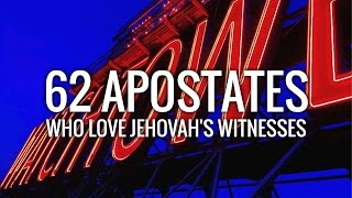 62 Apostates Who Love Jehovah's Witnesses - a short film