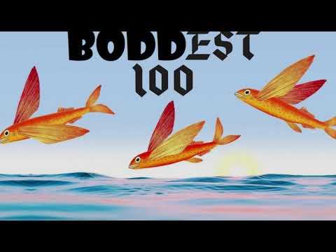 The Boddest 100