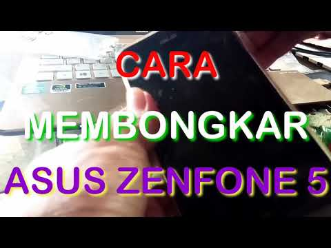 cara-membongkar-asus-zenfone-5