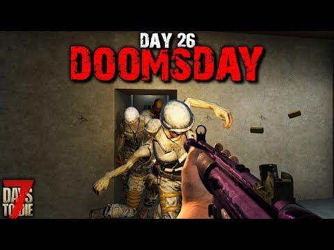 7 Days To Die: Doomsday - Day 26 | 7 Days To Die (Alpha 18 Gameplay)