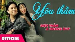 Yêu Thầm - Diệu Thắm ft. Hoàng Duy [Official Audio]